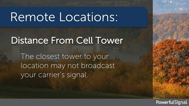 Getting usable cell phone signal in remote areas can be difficult or impossible