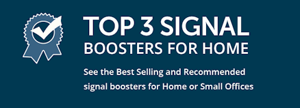 Top 3 signal boosters for home: See the best-selling and recommended signal boosters for home or small office