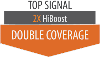 Top Signal 2X HiBoost double coverage systems